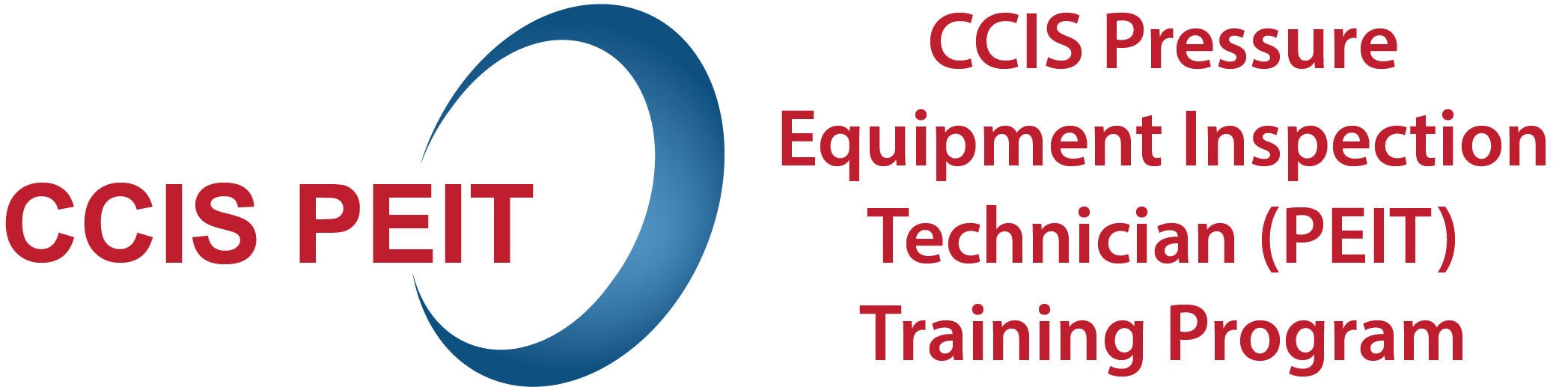 CCIS PRESSURE EQUIPMENT INSPECTION TECHNICIAN (PEIT) TRAINING PROGRAM ANNOUNCEMENT